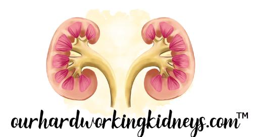 Ourhardworkingkidneys